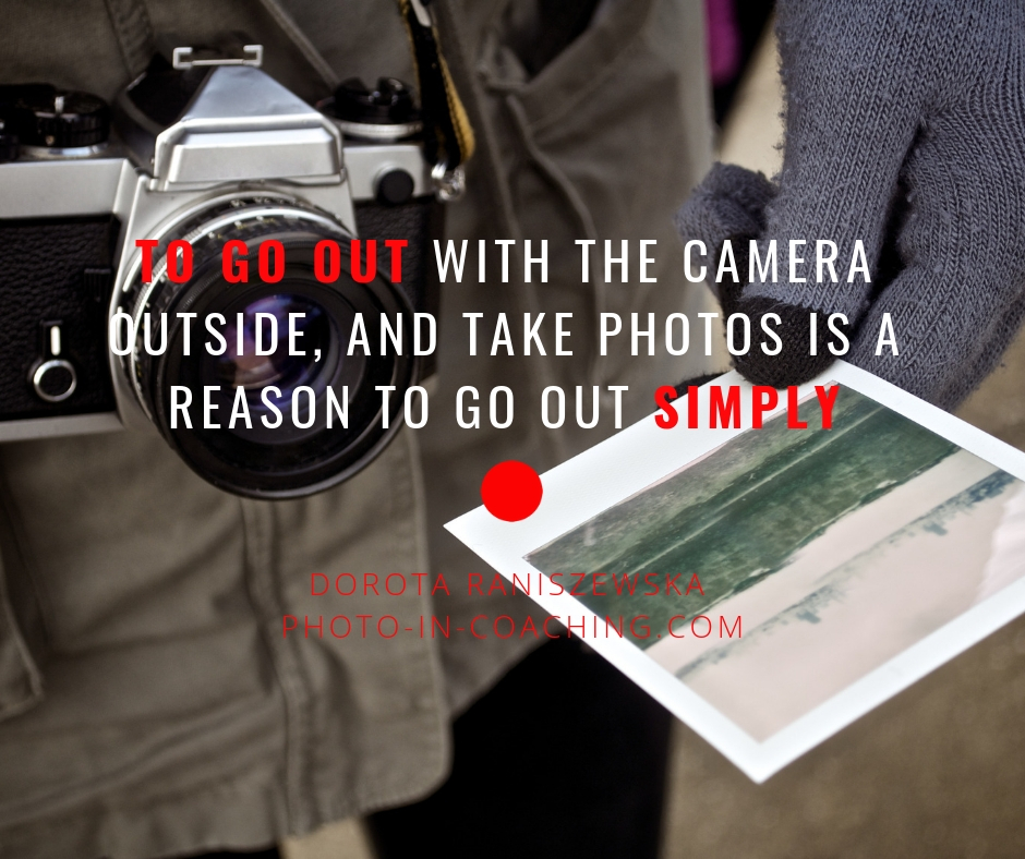 to go outside with the camera